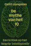 Liungman, Carl G. - De mythe van het IQ. Een kritiek op het begrip intelligentie.