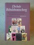 - De hele Bibelebontse berg / de geschiedenis van het kinderboek in Nederland & Vlaanderen van de middeleeuwen tot heden