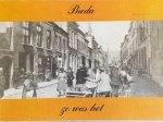 Dolne, E.M. - Breda, zo was het. Met kaarten uit de verzameling van Th.M. van Amerongen, C. van Beek, E.M. Dolne.