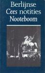 Nooteboom, Cees - Berlijnse notities