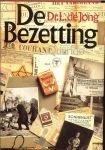 Jong, Dr. L. de - Bezetting