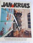 """- Jan Kruis. De geschiedenis van 35 jaar """"Jan, Jans en de kinderen""""en een uitvoerigoverzicht van al het andere werk."""