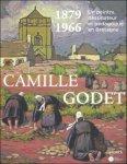 KAZEROUNI / OLLIER - Camille Godet 1879-1966 Un peintre dessinateur et pedagogue en Bretagne