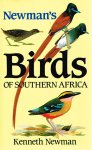 Kenneth Newman - Newman's Birds of Southern Africa