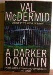 McDermid, Val - MacDermid, Val - A Darker Domain