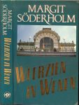 Soderholm, Margit .. Vertaling : J.E. Gorter - Keyser  .. Omslagontwerp : Hesseling Design - Weerzien in Wenen