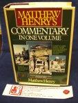 Henry, Matthew - Matthew Henry's Commentary / In One Volume : Genesis to Revelation