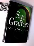 Grafton, Sue - O is for outlaw