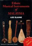 Lee Elaine edited by Dr. Mohd. Hassan Abdullah - Ethnic Musical Instruments of Malasya