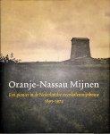 Peet, J., Rutten, W. - Oranje-Nassau Mijnen / een pionier in de Nederlandse steenkolenmijnbouw, 1893-1974