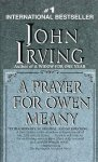 John Irving - A prayer for owen meany