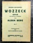 Berg, Alban: - [Op. 7] Georg Büchners Wozzeck. Oper in 3 Akten. Op. 7. Klavierauszug von Fritz Heinrich Klein