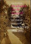 HANS ROOSEBOOM - DE SCHADUW VAN DE FOTOGRAAF : Positie en status van een nieuw beroep 1839-1889