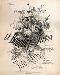 Mattei, Tito: - Bouquet des fleurs. Deuxième grande valse pour piano. Op. 27. à deux mains