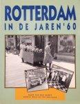 SLOOT, Hans van der - Rotterdam in de jaren '60