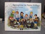 Astrid Lindgren - Springtime in Noisy Village ( Lente in Bolderburen)