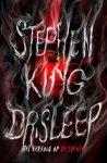 King, Stephen - Dr. Sleep (cjs) Stephen King (NL-talig)  het vervolg op de Shining. 9789024559152 Gelezen, maar in supermooie staat.