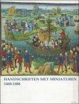 PANTENS, CHRISTIANE. - HANDSCHRIFTEN MET MINIATUREN 1460 - 1486.