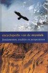 Baers, J. - Encyclopedie van de mystiek / fundamenten, tradities en mogelijkheden