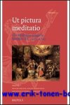 W. S. Melion, R. Dekoninck, A. Guiderdoni-Brusle (eds.); - Ut pictura meditatio The Meditative Image in Northern Art, 1500-1700,