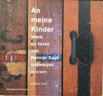 BOS, Ben & SAUL, Debbie - An Meine Kinder: Werk en leven van Reinier Saul, ontwerper (1910-1976)