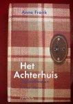 Frank, Anne - Het Achterhuis / dagboekbrieven 12 juni 1942 - 1 augustus 1944