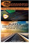 Sam Key - C Programming Success in a Day & Rails Programming Professional Made Easy