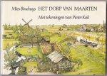 Bouhuys, Mies met paginagrote illustraties in kleur van Pieter Kok - Het dorp van Maarten