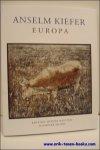 Anselm Kiefer, Heiner Bastian - Anselm Kiefer , Europa
