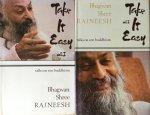 Bhagwan Shree Rajneesh (Osho) - TAKE IT EASY; talks on zen buddhism 14 discourses given by Bhagwan Shree Rajneesh based on the doka of Zen Master Ikkyu