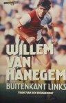 Hanegem, Willem van - Buitenkant links door Frans van den Nieuwenhof,
