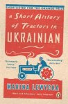 Marina Lewycka - Short history of tractors in ukrainian