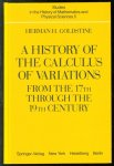 Herman H Goldstine - A history of the calculus of variations from the 17th through the 19th century