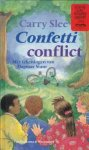 Slee, Carry - Confetti conflict