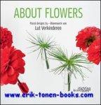 Lut Verkinderen - About Flowers, Floral designs by/Bloemwerk van Lut Verkinderen