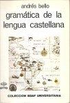 Bello, Andrés - Gramática de la lengua castellana