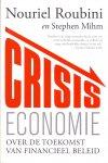 Roubini, Nouriel & , Mihm, Stephen (ds1265) - Crisiseconomie. Over de toekomst van financieel beleid