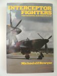 Bowyer, Michael J.F. - Interceptor Fighters for the Royal Air Force, 1935-45
