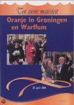Div. - Oranje  in Groningen en Warffum