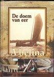 Prins,Johan /  Piet Herrema e.a. (redactie) - Aebelina. Pronkjuweel van het Skûtsjemuseum. De doem van eer a