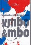 Wim Daniels - Van Dale Woordenboek Nederlands voor vmbo en mbo