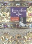 Blaauw, Sible de (e.a.) - Catalogus: Pracht en Praal van de Paus (Schatten uit het Vaticaan). Tentoonstelling Utrecht 11 september - 30 november 2003.