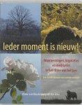W. van Woudenberg-van der Veen - Ieder moment is nieuw !