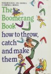 Benjamin Ruhe - The Boomerang Book. How to throw catch and make them.