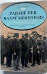 Kaam Ben van - Parade der mannebroeders Protestants leven in Nederland 1918-1938