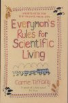 Tiffany, Carrie - Everyman's Rules for Scientific Living