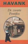 Havank, pseudoniem van Hendrikus Frederikus (Hans) van der Kallen (Leeuwarden, 19 februari 1904 - Leeuwarden 22 juni 1964) - De Zwarte Pontifex