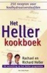 Heller, Rachael; Heller, richard - Het Heller Kookboek.