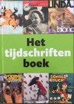 Kwant, Elsbeth. (Red.)  Delft, Marieke van.  Storm, Reinder. - Het tijdschriften Boek.