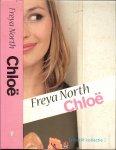 Freya North  Vertaling Peter Barnaart  Omslagontwerp Marlies Visser  Foto omslag Corbis - Chloë